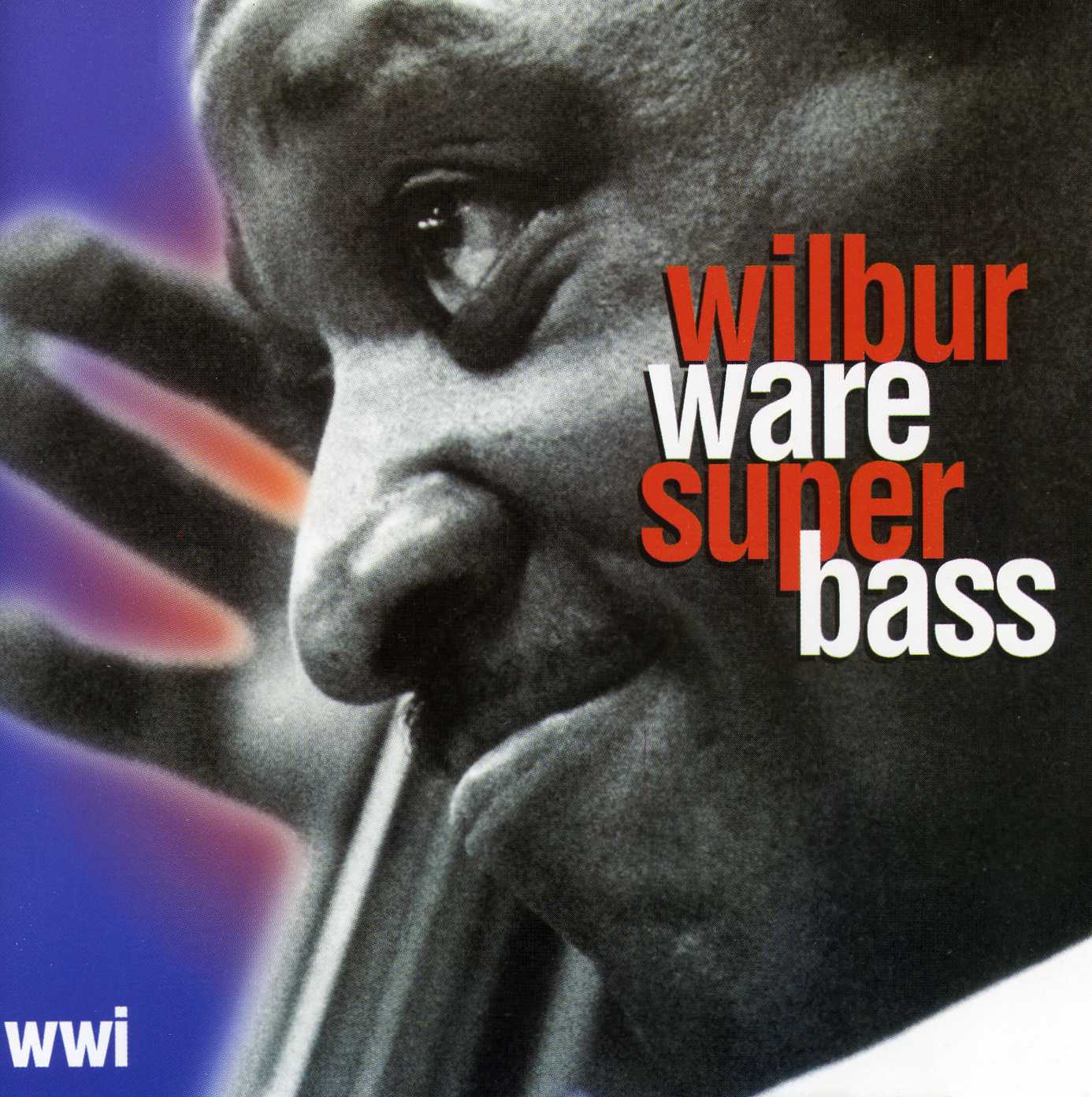 Wilbur Ware Super Bass